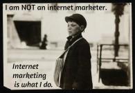 I am not an internet marketer
