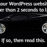 Slow websites suck. Here's how to speed up your WordPress website.