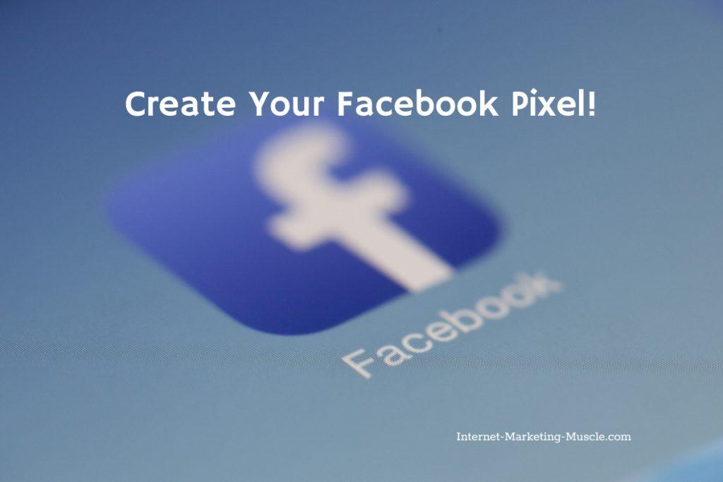 Create your Facebook pixel
