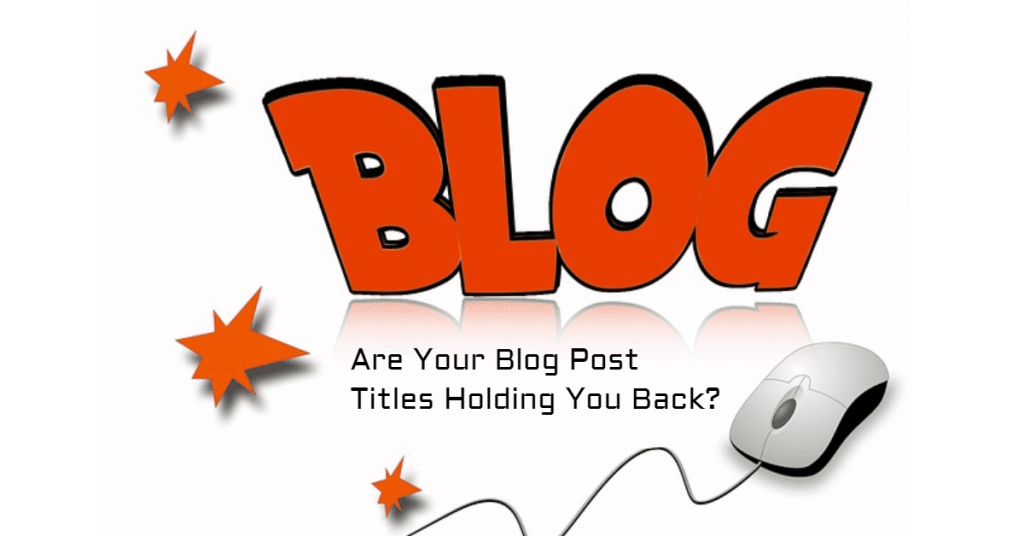 Good blog post titles make a big difference
