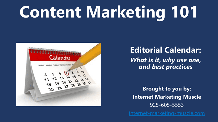 use an editorial calendar for your content marketing campaigns