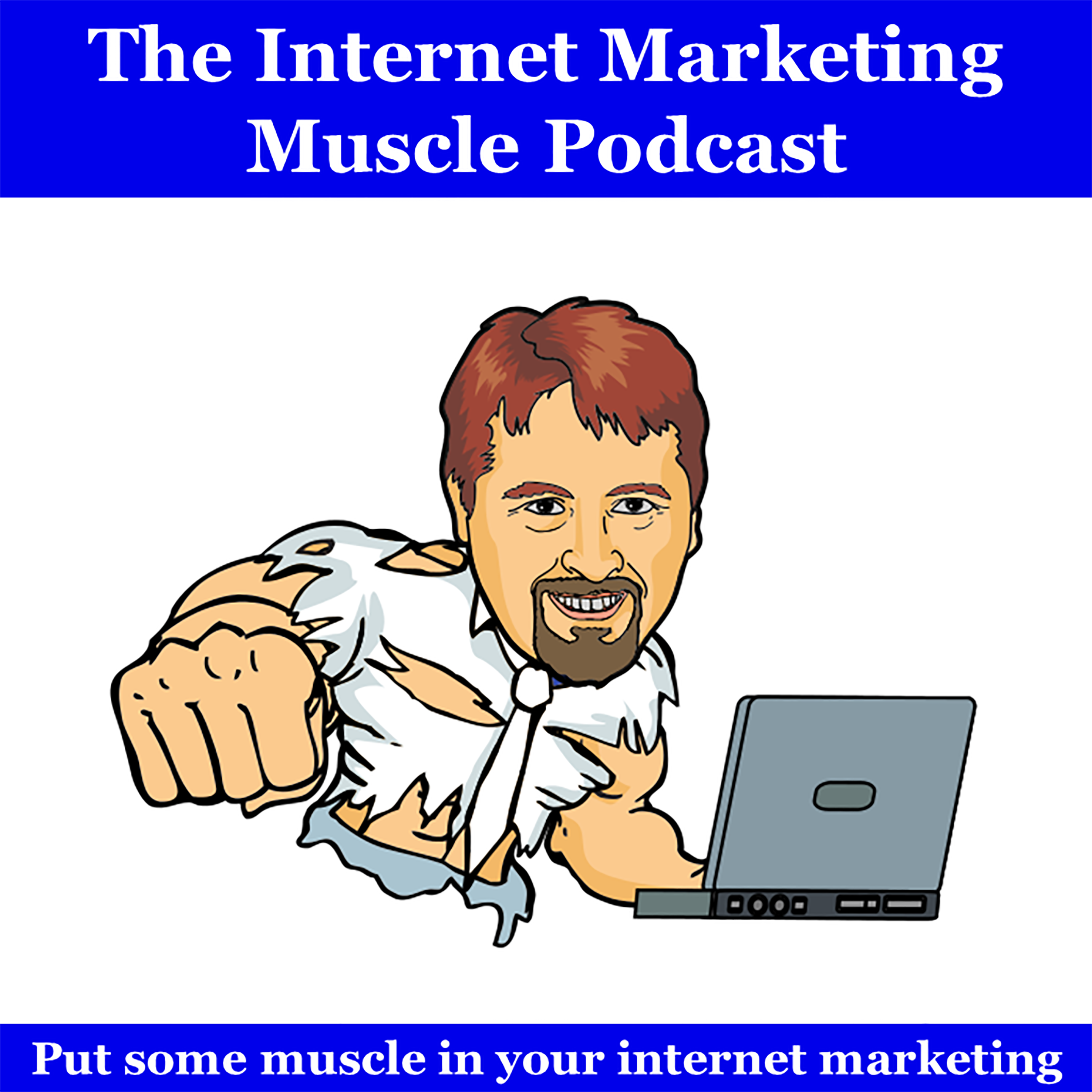 Internet Marketing Muscle Podcast