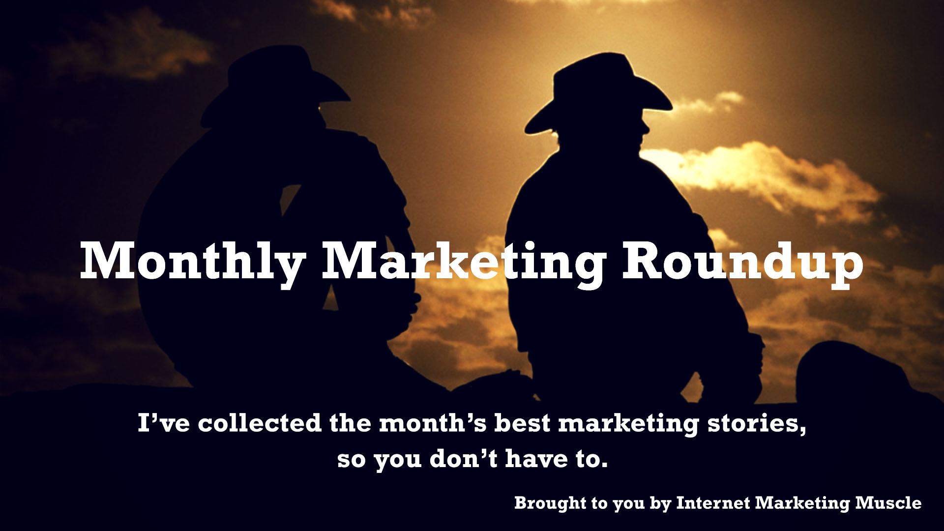 Best Marketing Stories of the Month